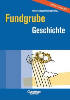 Fundgrube Geschichte, Neue Ausgabe