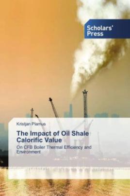 The Impact of Oil Shale Calorific Value
