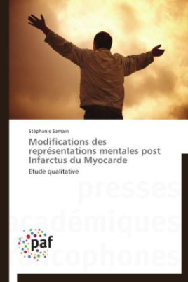 Modifications des représentations mentales post Infarctus du Myocarde