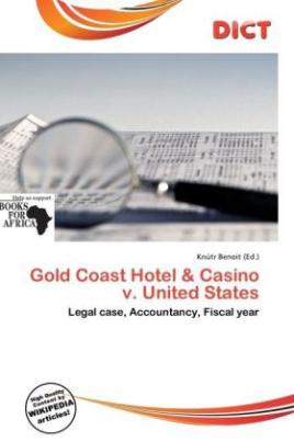 Gold Coast Hotel & Casino v. United States