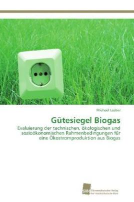 Gütesiegel Biogas