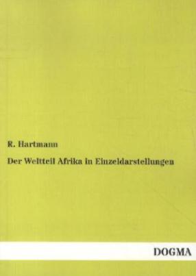 Der Weltteil Afrika in Einzeldarstellungen