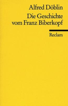 Die Geschichte von Franz Biberkopf