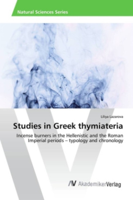 Studies in Greek thymiateria