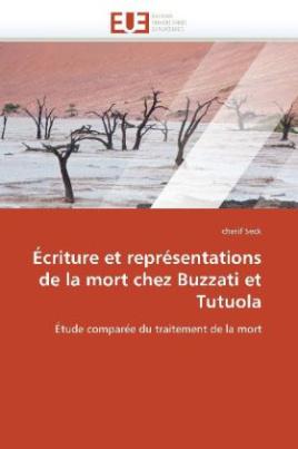 Écriture et représentations de la mort chez Buzzati et Tutuola