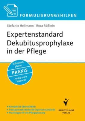 Expertenstandard Dekubitusprophylaxe in der Pflege