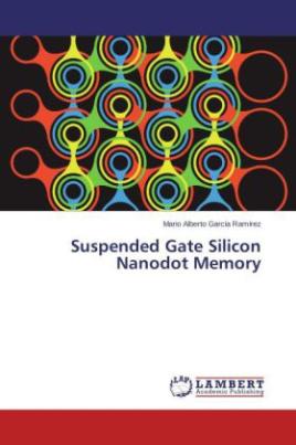 Suspended Gate Silicon Nanodot Memory