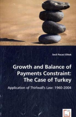 Growth and Balance of Payments Constraint: The Case of Turkey