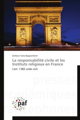 La responsabilité civile et les Instituts religieux en France