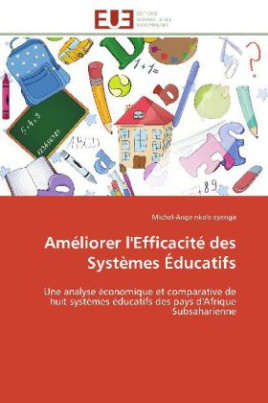 Améliorer l'Efficacité des Systèmes Éducatifs