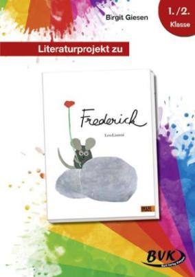Literaturprojekt zu 'Frederick'