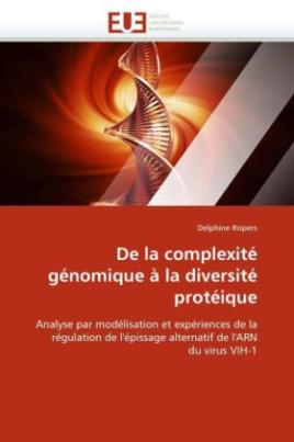 De la complexité génomique à la diversité protéique