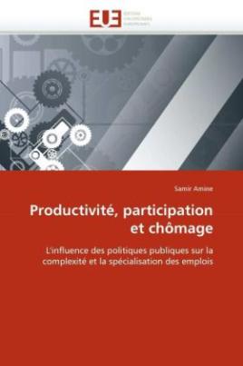 Productivité, participation et chômage