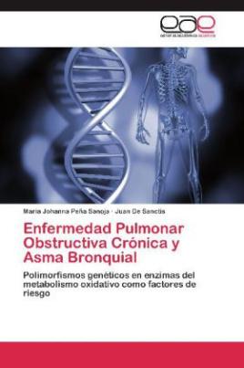Enfermedad Pulmonar Obstructiva Crónica y Asma Bronquial