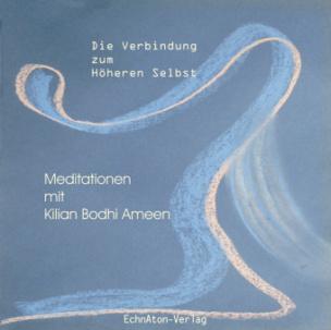 Die Verbindung zum Höheren Selbst, 1 Audio-CD