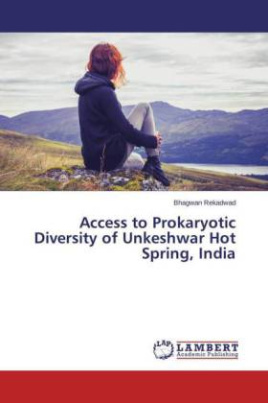 Access to Prokaryotic Diversity of Unkeshwar Hot Spring, India