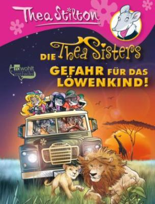 Die Thea Sisters - Gefahr für das Löwenkind!