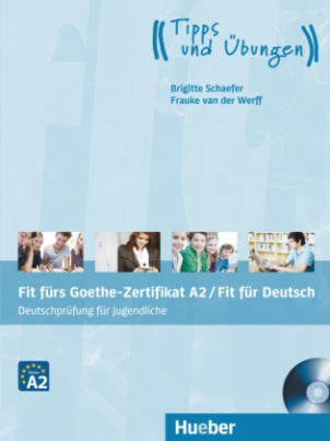 Fit fürs Goethe-Zertifikat A2 / Fit in Deutsch, m. Audio-CD