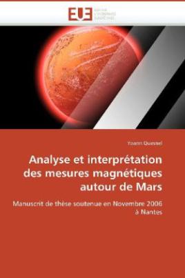 Analyse et interprétation des mesures magnétiques autour de Mars