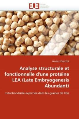 Analyse structurale et fonctionnelle d'une protéine LEA (Late Embryogenesis Abundant)