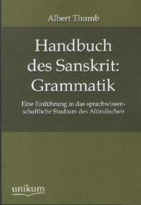 Handbuch des Sanskrit: Grammatik