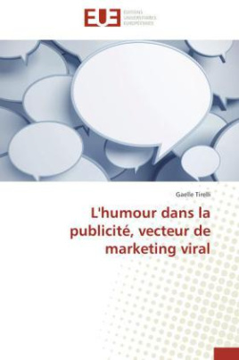 L'humour dans la publicité, vecteur de marketing viral