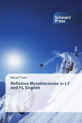 Reflexive Metadiscourse in L1 and FL English