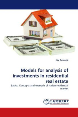 Models for analysis of investments in residential real estate