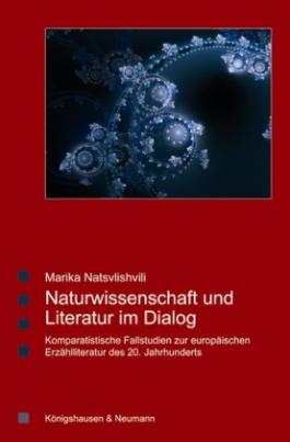 Naturwissenschaft und Literatur im Dialog