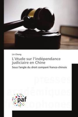 L'étude sur l'indépendance judiciaire en Chine