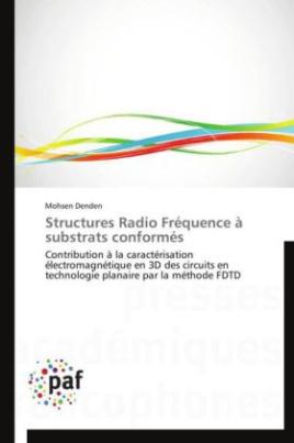 Structures Radio Fréquence à substrats conformés