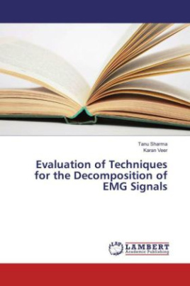 Evaluation of Techniques for the Decomposition of EMG Signals