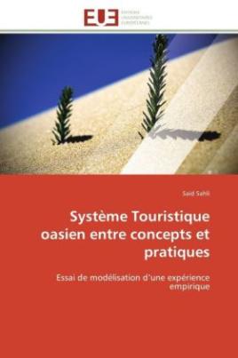 Système Touristique oasien entre concepts et pratiques