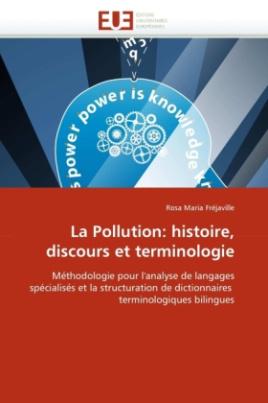 La Pollution: histoire, discours et terminologie