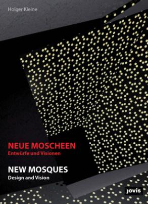 Neue Moscheen. New Mosques