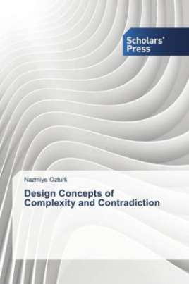 Design Concepts of Complexity and Contradiction