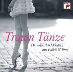 Traumtänze - Die schönsten Melodien aus Ballett und Tanz