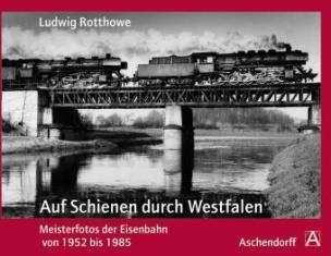 Auf Schienen durch Westfalen