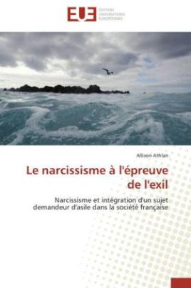 Le narcissisme à l'épreuve de l'exil