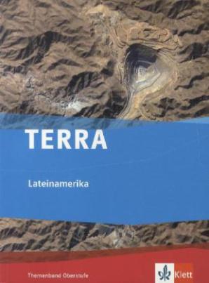 TERRA Lateinamerika, Themenband Oberstufe