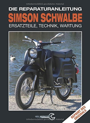 Simson Schwalbe - Die Reparaturanleitung