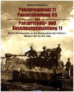 Als Feuerwehr a den Brennpunkten der Ostfront - Oktober 1941 bis Mai 1944