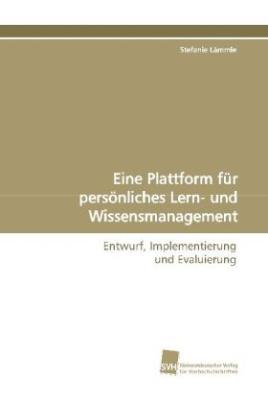 Eine Plattform für persönliches Lern-  und Wissensmanagement
