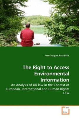 The Right to Access Environmental Information