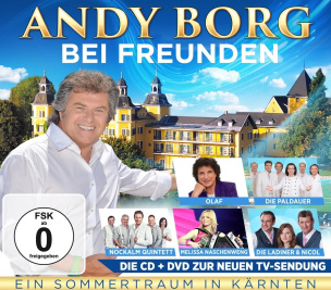 Andy Borg bei Freunden - Ein Sommertraum in Kärnten