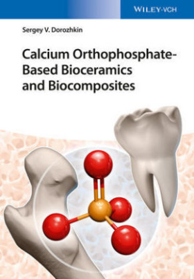 Calcium Orthophosphate-Based Bioceramics and Biocomposites
