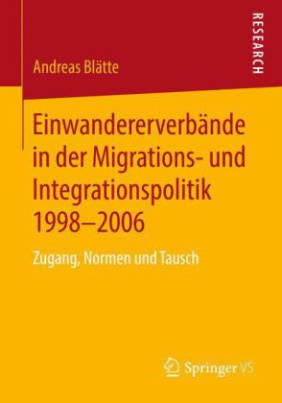 Einwandererverbände in der Migrations- und Integrationspolitik 1998-2006