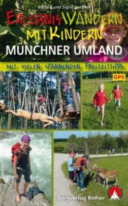 Rother Wanderbuch Erlebniswandern mit Kindern Münchner Umland