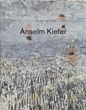 Anselm Kiefer - Next Year in Jerusalem