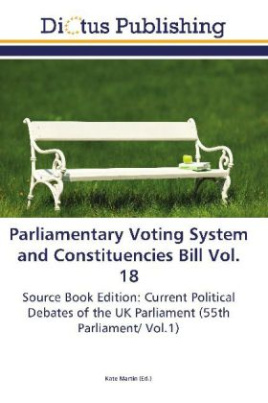 Parliamentary Voting System and Constituencies Bill Vol. 18